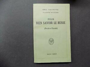 POUR BIEN SAVOIR LE RUSSE S. Yablonovski V. Boutchik 1930