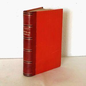 Pedro Antonio de Alarcón. Novelas Cortas. Narraciones inverosímiles. 1920