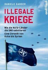 Illegale Kriege von Daniele Ganser (Buch) NEU