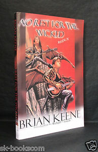 NO REST FOR THE WICKED REDUX Brian Keene US 1st Edition Stupidly rare