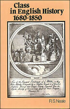 Class in English History, 1680-1850 by Neale, R. S.
