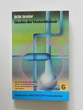 Bob Shaw Qualen der Unsterblichkeit Roman Science Fiction Goldmann Verlag
