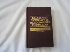 Illustrated Dictionary of Microcomputer Terminology by Michael Frank Hordeski