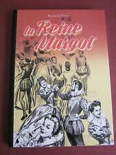 POIVET LA REINE MARGOT REGARDS NEUF