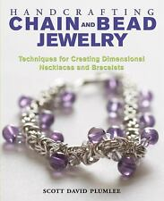 Handcrafting Chain and Bead Jewelry : Techniques for Creating Dimensional Neckla