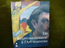 DE L'IMPRESSIONNISME A L'ART NOUVEAU Acquisitions du Musée d'Orsay 1990-1996