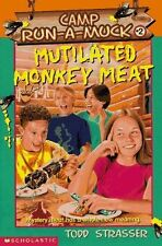 USED (VG) Mutilated Monkey Meat (Camp Run-A-Muck Book 2) by Todd Strasser