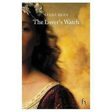 The Lover's Watch (Hesperus Classics)