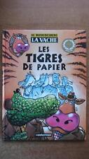 LA VACHE T. 6 : LES TIGRES DE PAPIER - DE MOOR - DESBERG - E.O. - CASTERMAN 1997