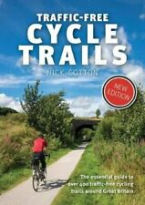 Traffic-Free Cycle Trails The essential guide to over 400 traff... 9781912560769