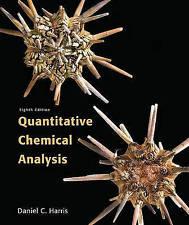NEW Quantitative Chemical Analysis by Daniel C Harris (8 Ed, 2010) Hardback