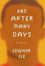 And after Many Days by Jowhor Ile (2016, Softcover Advance Reading Copy)