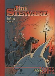 SIDNEY & ACAR. Jim Steward. Les chevaliers du triangle noir. Hibou 2006. TT NEUF