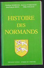 Histoire des normands de Christiane Madeline JL Pasqualini JF Roux D Folléas