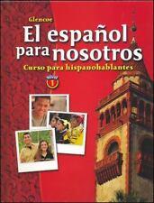 El español para nosotros: Curso para hispanohablantes Level 1, Student Edition (