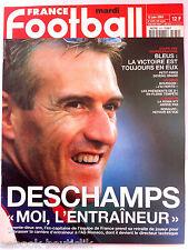 FRANCE FOOTBALL 12/06/2001; Deschamps/ Coupes des conférérations/ Pires/ Roma