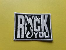 POP, ROCK, PUNK, METAL MUSIC SEW ON & IRON ON PATCH:- WE WILL ROCK YOU