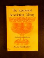 The Keeneland Association Library by Amelia King Buckley (Hardcover, 1958)