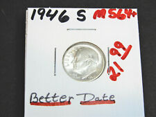 "1946 S  ROOSEVELT DIME   ""BETTER DATE""                            #L1142"