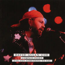 David Allan Coe - Compass Point - I've Got Something To Say - Songwriter/Outl...
