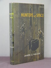 1st, Hunters (Out) of Space by Joseph E. Kelleam (1960) Avalon Books, classic SF