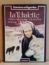 Servais - La Tchalette - EO 1982 - Dédicacé