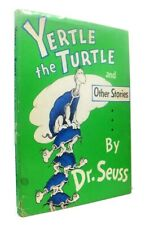 SEUSS Dr / Yertle the Turtle and Other Stories Including Gertrude McFuzz 1st ed