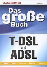 Das große Buch T-DSL und ADSL von Christian Peter   Buch   Zustand sehr gut