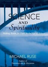 Science and Spirituality: Making Room for Faith in the Age of Science-ExLibrary
