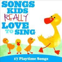 KIDS CHOIR - SONGS KIDS REALLY LOVE TO SING: 17 PLAYTIME SONGS NEW CD