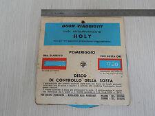 DISCO ORARIO VINTAGE PROMO HOLY PER AUTO D'EPOCA FIAT ALFA LANCIA OLD ITALY