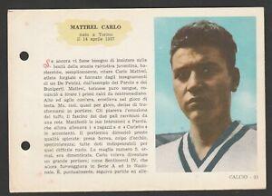 FIGURINA SCHEDA CALCIATORI EDIZIONI SPORT NAPOLI 1958-59 JUVENTUS MATTREL