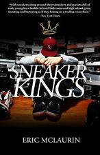 The Sneaker Kings (Paperback or Softback)