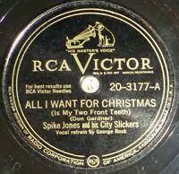 Spike Jones 78 All I Want For Christmas / Happy New Year D7