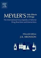 Meyler's Side Effects of Drugs: The International Encyclopedia of-ExLibrary