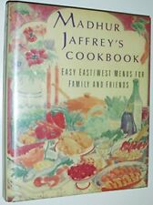 Madhur Jaffrey's Cookbook: Easy EastWest Menus for Family and Friends