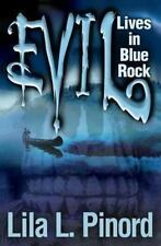Evil Lives in Blue Rock by Lila Pinord (2012, Paperback)