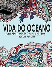 O Alívio de Tensões Adulto Desenhos para Colorir: Vida Do Oceano Livro de...