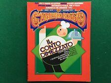 Rivista GAMBERO ROSSO n.10 del 1992 Ed Italiana ALMANACCO BEREBENE cucina/vino