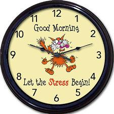 Stress Wall Clock Good Morning Let the Stress Begin! Stressed Cat kitten Nerves