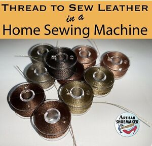 10 pieces: Brown colors. 80ft/pc Thread to Sew Leather in a Home Sewing Machine