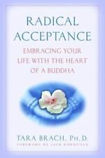 Radical Acceptance:Embracing Your Life by Tara Brach (Paperback)  FREE SHIPPING