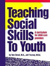 Teaching Social Skills to Youth: A Curriculum for Child-Care Providers-ExLibrary