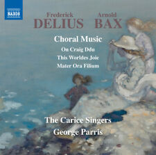 Delius & Bax: Choral Music [New CD]