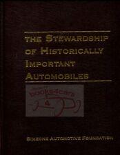 STEWARDSHIP HISTORICALLY IMPORTANT AUTOMOBILES BOOK SIMEONE FOUNDATION COLLIER