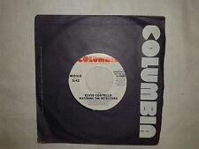 Elvis Costello/Watching The Detectives -Disco Vinile 45Giri 7 ED. PROMO USA 1977
