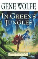 In Green's Jungles (book Of The Short Sun, Book 2): By Gene Wolfe