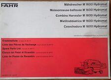 Fahr Mähdrescher M 1600 Hydromat Ersatzteilliste