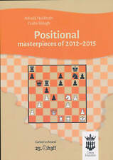 Positional Masterpieces of 2012-2015 (Chess Book)