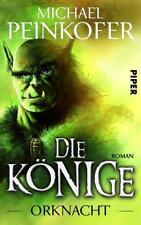 Orknacht / Die Könige Bd.1 ► Michael Peinkofer (Taschenbuch)  ►►►UNGELESEN